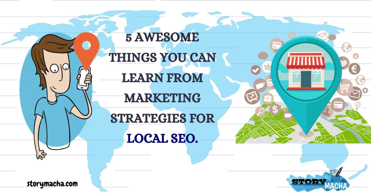 5 Awesome Marketing Strategies for LOCAL businesses